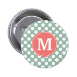 Mint and Coral Polka Dots with Custom Monogram Pinback Buttons