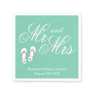 Beach Themed Mint beach slipper Mr and Mrs wedding napkins