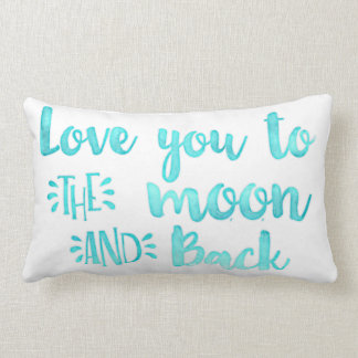 Mint Blue Love You to the Moon And Back Lumbar Pillow