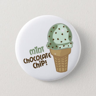 Mint Chocolate Chip with text Pinback Button