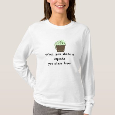 Professional Business Mint Chocolate Cupcake with Saying T-Shirt
