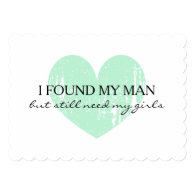Mint heart i found my man but i still need my girls friends bridesmaid request cards