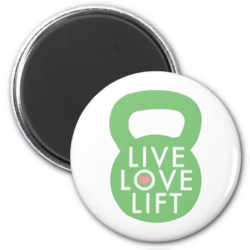 """Mint """"Live Love Lift"""" 2 Inch Round Magnet"""