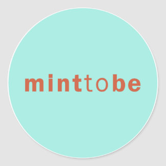 MINT TO BE - MINT WEDDING FAVOR LABEL CLASSIC ROUND STICKER