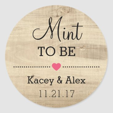 Valentines Themed Mint To Be Stickers Rustic Wood Wedding Favors