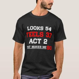 MIRA 54 SIENTE 37 EL ACTO 2 QUE ME HACE 93 PLAYERA