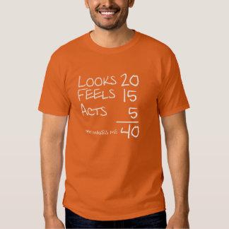 Mira, siente, actúa camiseta de 40 cumpleaños playera