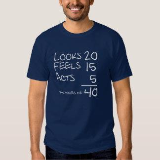 Mira, siente, actúa camiseta de 40 cumpleaños poleras