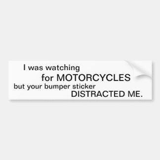 Miraba para las motocicletas… etiqueta de parachoque