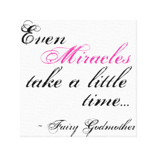 miracle Fairy Godmother quote canvas Canvas Print