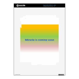 miracle is coming soon iPad 2 skins