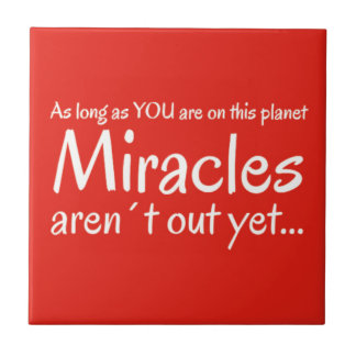 Miracle quote in red and white ceramic tile