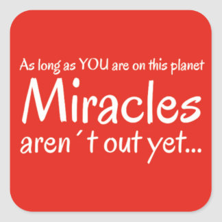 Miracle quote in red and white square sticker