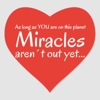 Miracle quote in red and white heart sticker