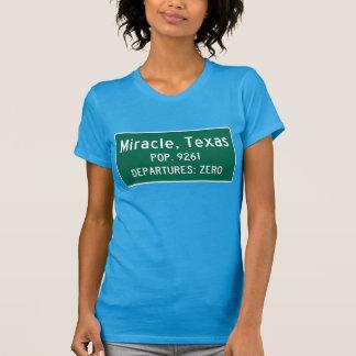 Miracle, Texas Traffic Sign T-shirt