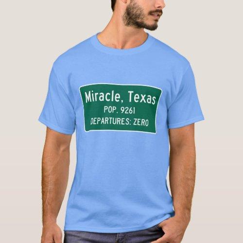 Miracle Texas Traffic Sign T_Shirt