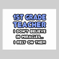 Miracles and 1st Grade Teachers Postcard