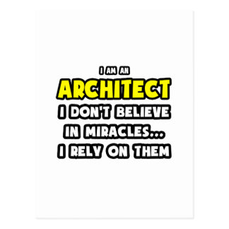 Miracles and Architects Funny Post Card