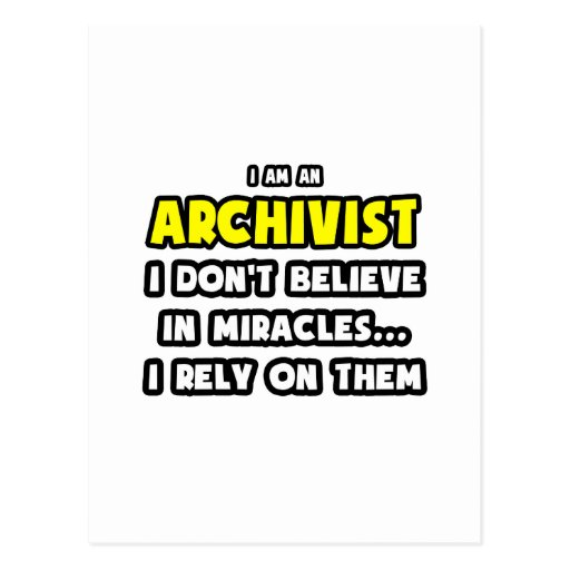 Miracles and Archivists ... Funny Postcard