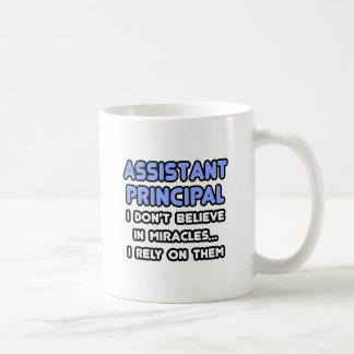 Miracles and Assistant Principals Classic White Coffee Mug