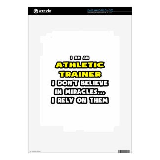 Miracles and Athletic Trainers ... Funny Decals For iPad 2