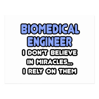 Miracles and Biomedical Engineers Postcard