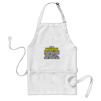 Miracles and Building Inspectors ... Funny Adult Apron