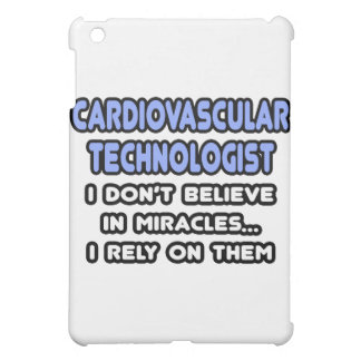 Miracles and Cardiovascular Technologists Case For The iPad Mini
