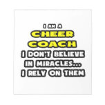 Miracles and Cheer Coaches ... Funny Note Pad
