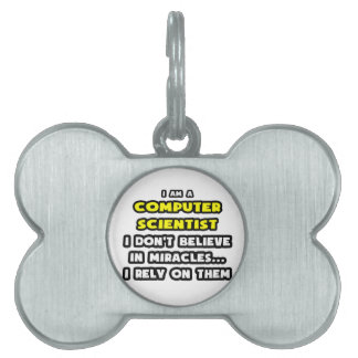 Miracles and Computer Scientists ... Funny Pet ID Tags