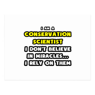 Miracles and Conservation Scientists ... Funny Postcard