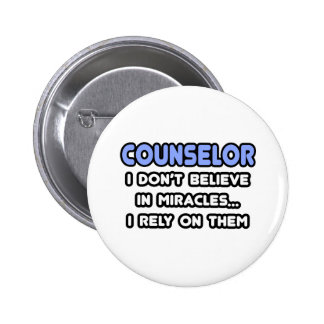 Miracles and Counselors Pinback Buttons