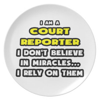 Miracles and Court Reporters ... Funny Party Plate