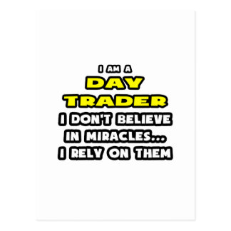 Miracles and Day Traders ... Funny Postcard