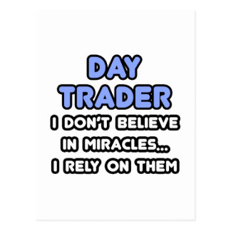 Miracles and Day Traders Postcard