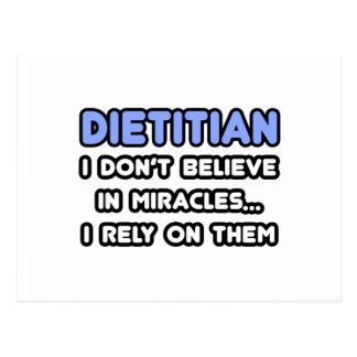 Miracles and Dietitians Postcard