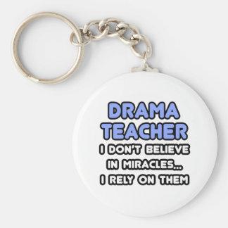 Miracles and Drama Teachers Keychain