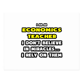 Miracles and Economics Teachers ... Funny Postcard