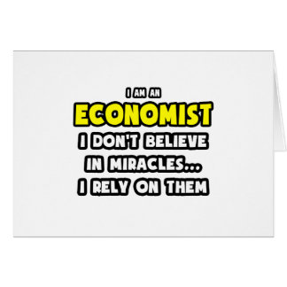 Miracles and Economists ... Funny Card