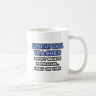 Miracles and Elementary School Teachers Mug