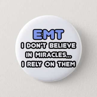 Miracles and EMTs Button