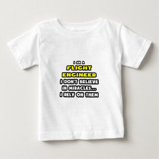 Miracles and Flight Engineers ... Funny Tee Shirt
