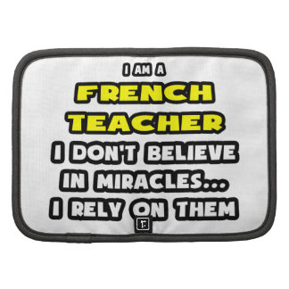 Miracles and French Teachers ... Funny Organizer