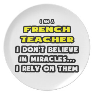 Miracles and French Teachers ... Funny Party Plates