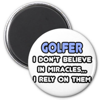 Miracles and Golfers 2 Inch Round Magnet