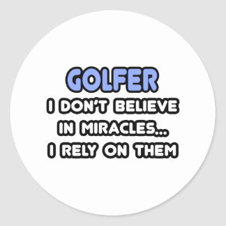 Miracles and Golfers Classic Round Sticker