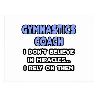 Miracles and Gymnastic Coaches Postcard