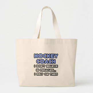 Miracles and Hockey Coaches Canvas Bags