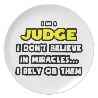 Miracles and Judges ... Funny Dinner Plates