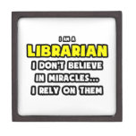 Miracles and Librarians ... Funny Premium Trinket Box